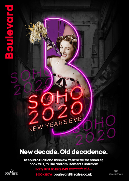 A Real Show Stopper - The New Boulevard Theatre & Restaurant, Soho - NYE Tickets Are £99 For a Fun Filled Night of Entertainment
