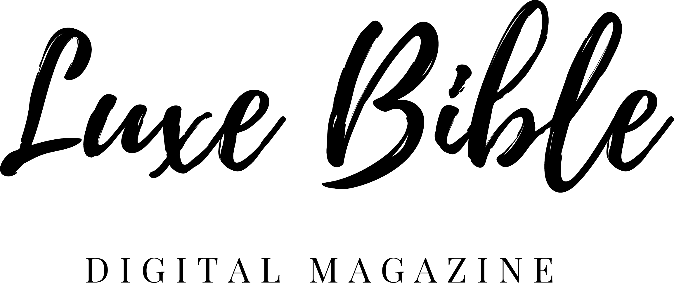 Luxe Bible Digital Lifestyle Magazine